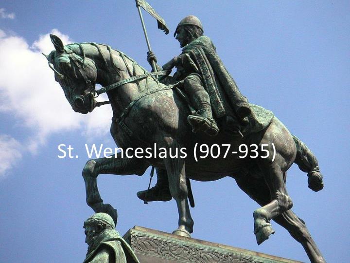 St. Wenceslaus (907-935)