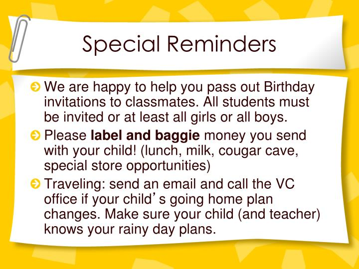 Special Reminders