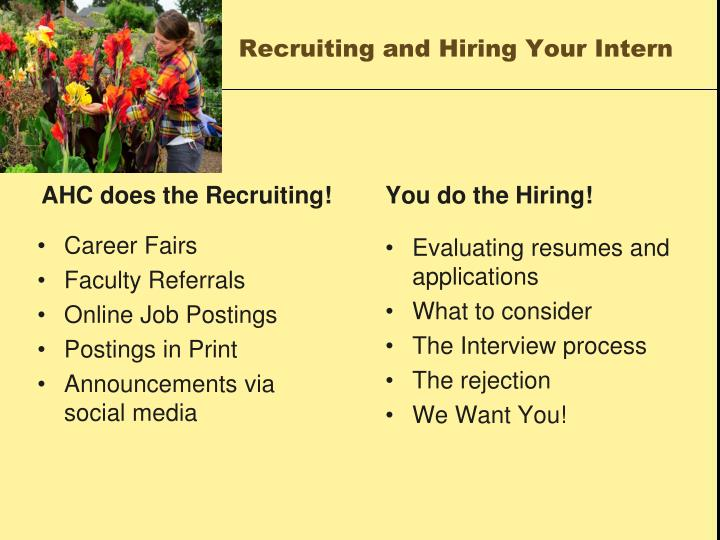 Recruiting and Hiring Your Intern