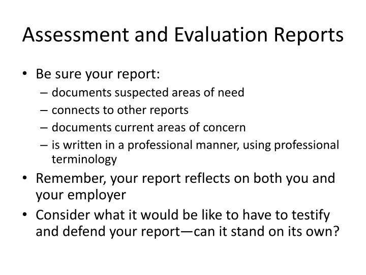 Assessment and Evaluation Reports