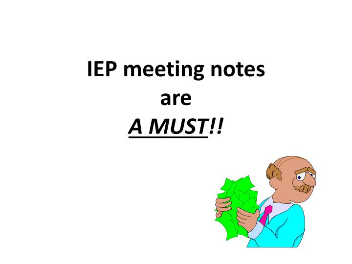 IEP meeting notes
