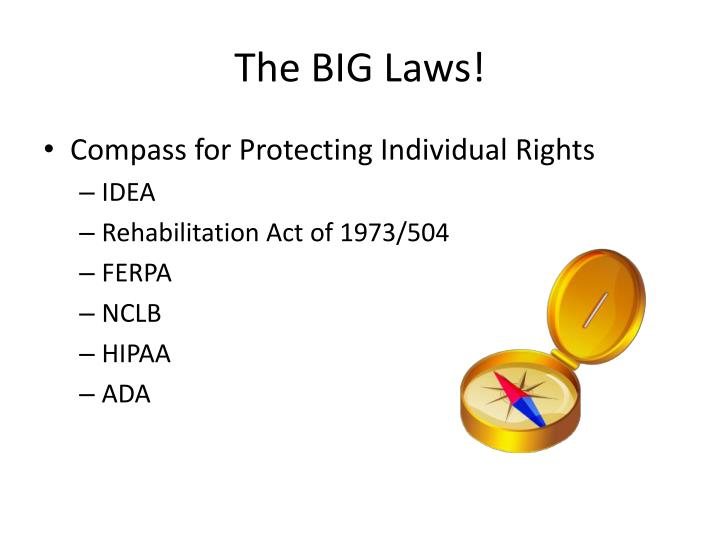 The BIG Laws!