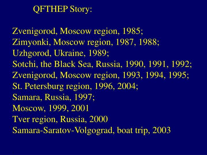 QFTHEP Story: