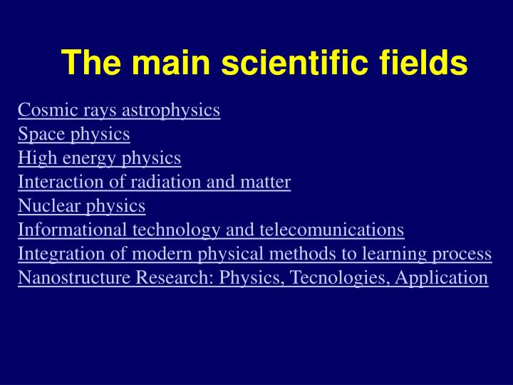 The main scientific fields