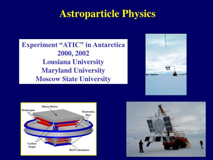 """Experiment """"ATIC"""" in Antarctica"""