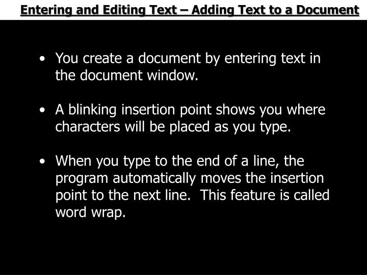 Entering and Editing Text – Adding Text to a Document
