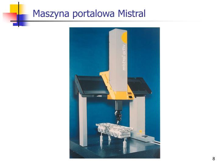 Maszyna portalowa Mistral