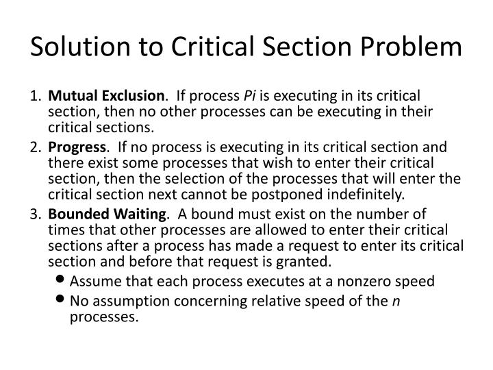 Solution to Critical Section Problem