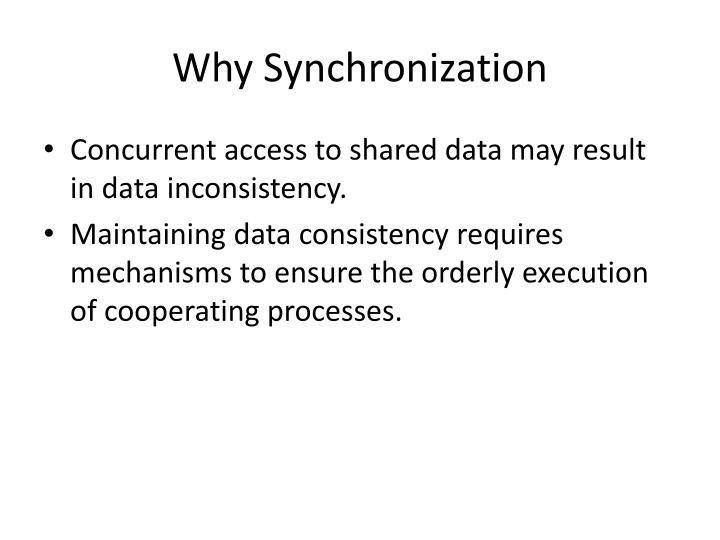 Why Synchronization