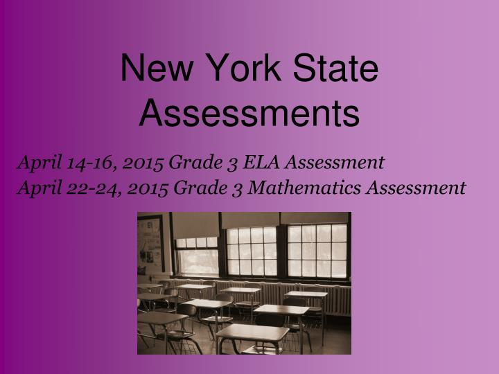 New York State Assessments