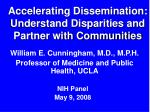 accelerating dissemination understand disparities and partner with communities