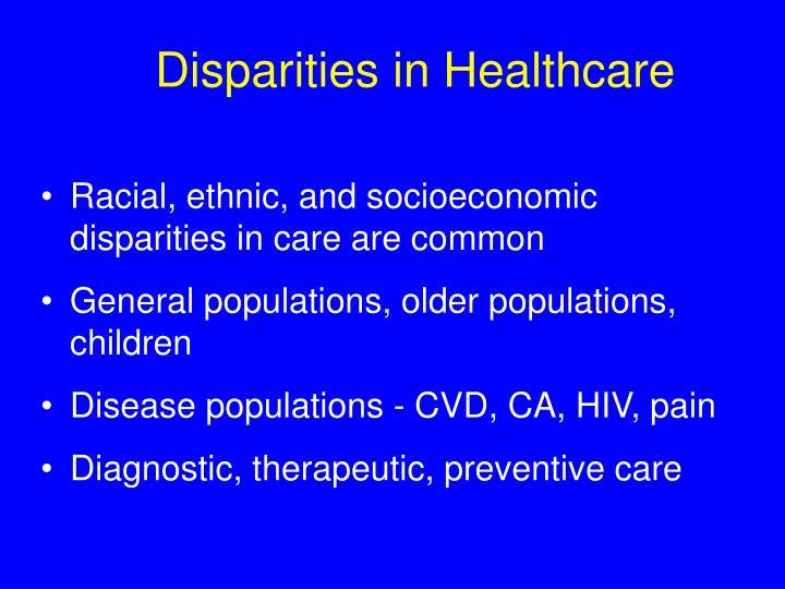 Disparities in Healthcare