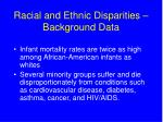 racial and ethnic disparities background data