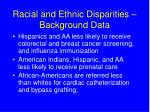 racial and ethnic disparities background data2