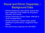 racial and ethnic disparities background data3