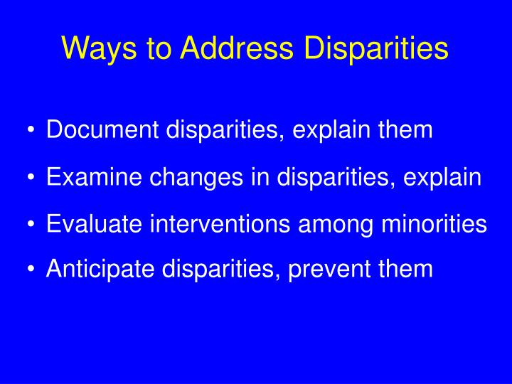Ways to Address Disparities
