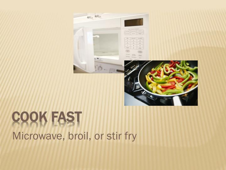 Cook Fast