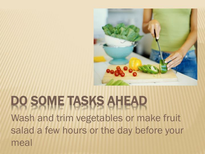 Do some tasks Ahead