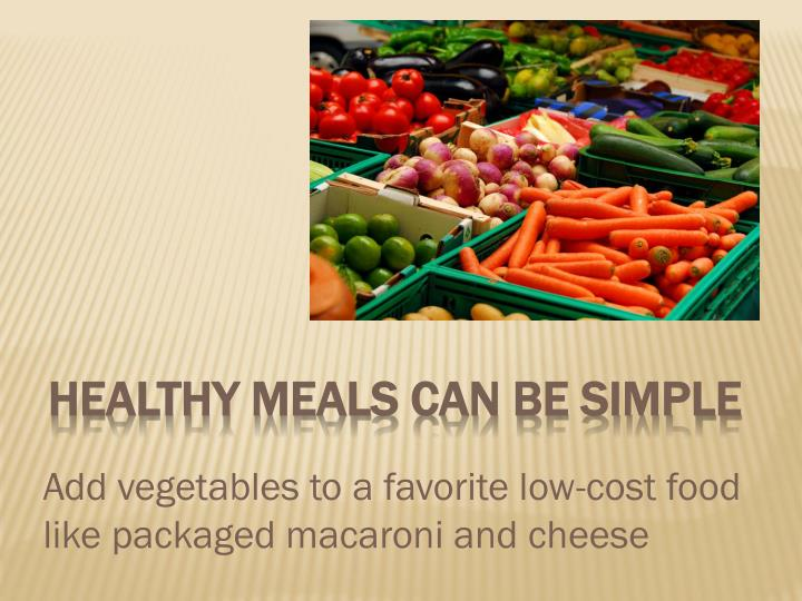 Healthy Meals can be Simple