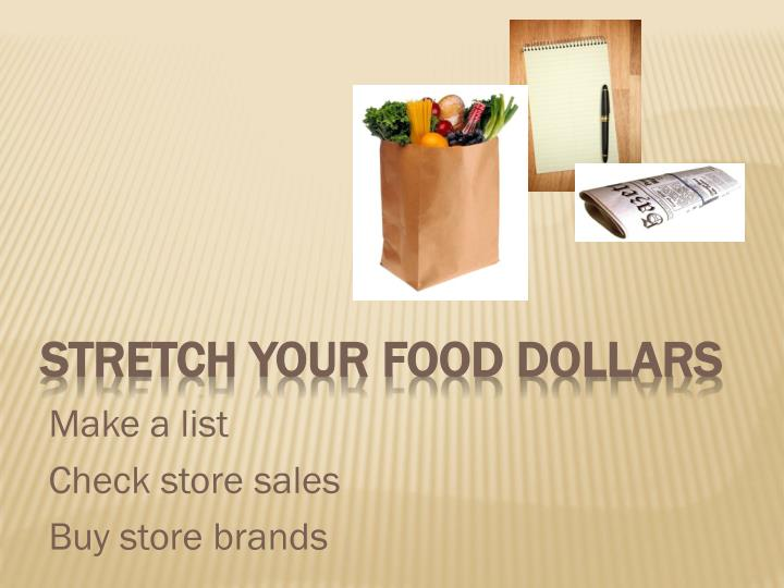 Stretch your food dollars
