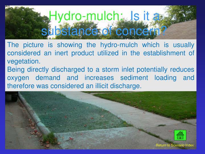 Hydro-mulch: