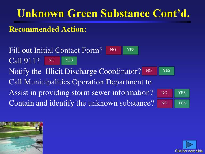 Unknown Green Substance Cont'd.