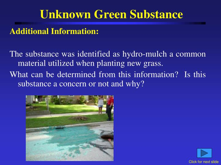 Unknown Green Substance
