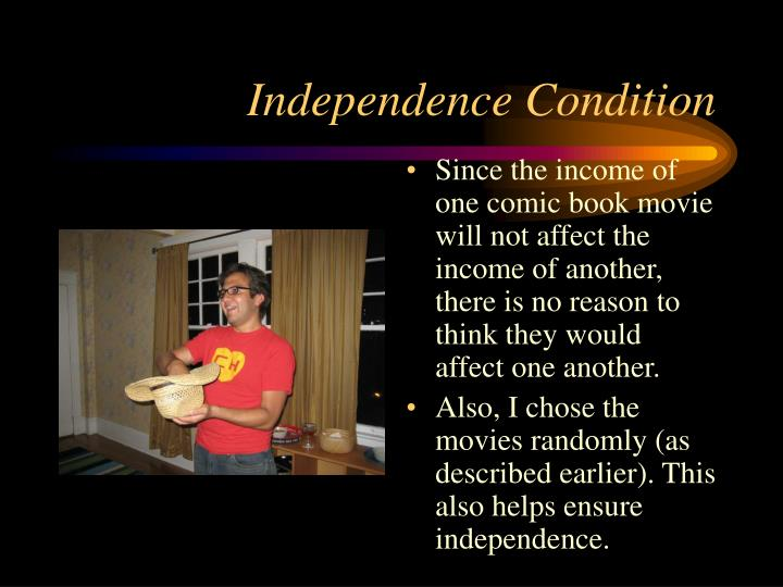 Independence Condition