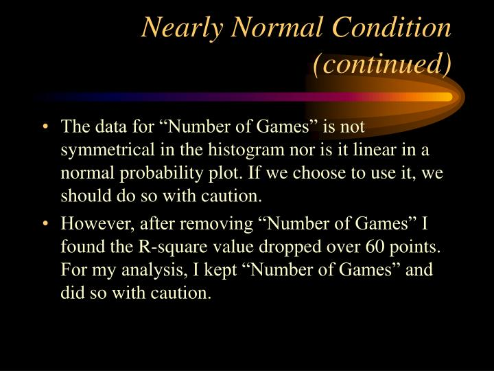 Nearly Normal Condition (continued)