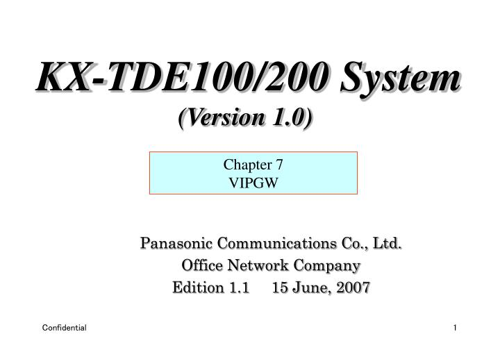 Panasonic communications co ltd office network company edition 1 1 15 june 2007