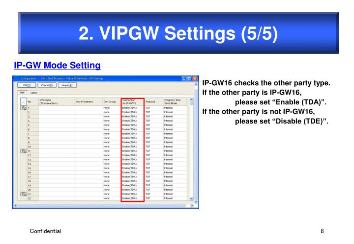 2. VIPGW Settings (5/5)