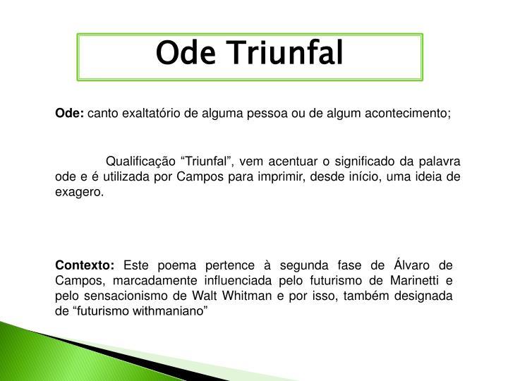 Ode Triunfal