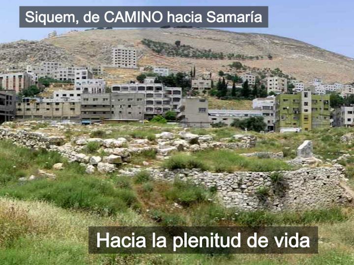 Siquem, de CAMINO hacia Samaría