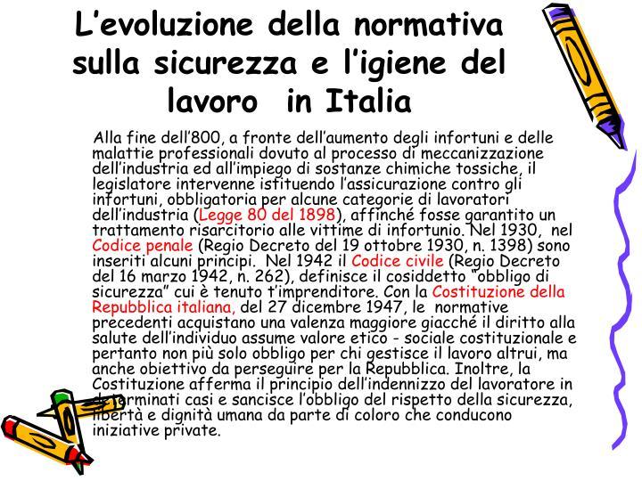 L'evoluzione della normativa sulla sicurezza e l'igiene del lavoro  in Italia