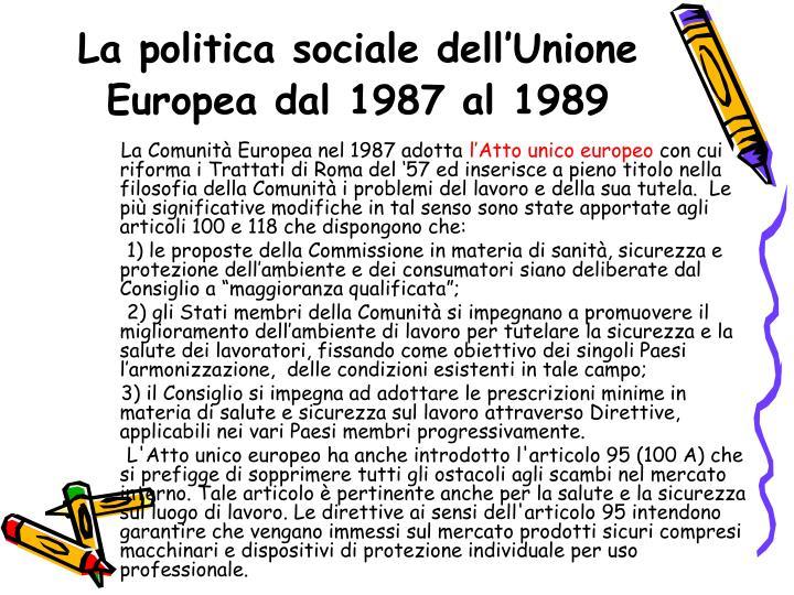 La politica sociale dell'Unione Europea dal 1987 al 1989