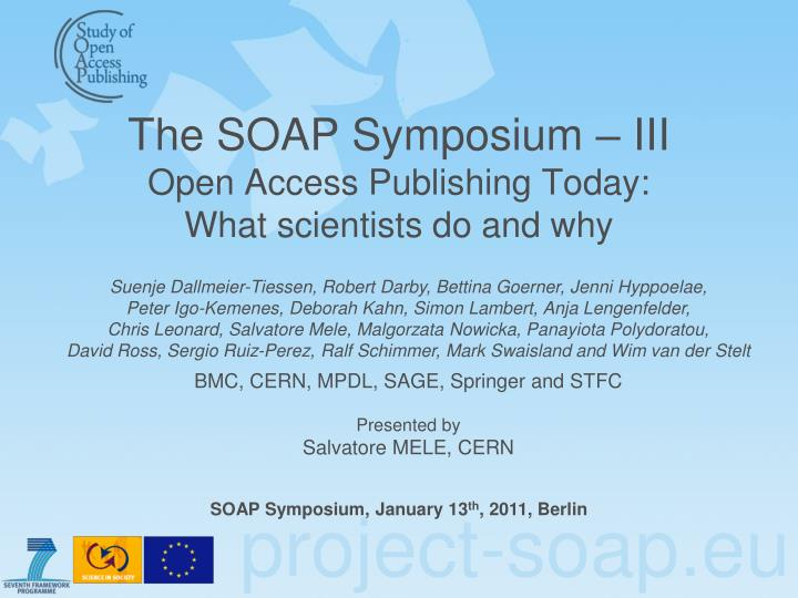 The soap symposium iii open access publishing today what scientists do and why