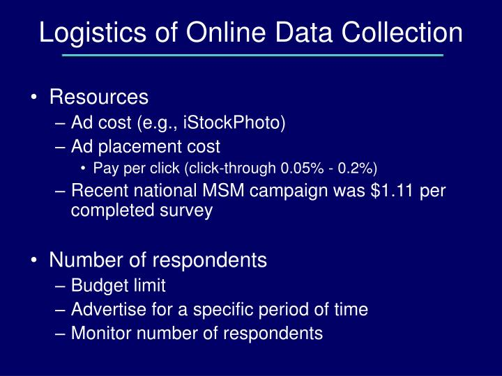 Logistics of Online Data Collection