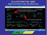 go to ats function cmod