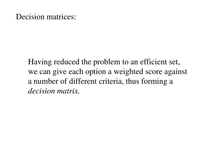 Decision matrices: