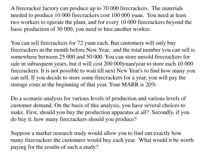 A firecracker factory can produce up to 70 000 firecrackers.  The materials needed to produce 10 000 firecrackers cost 100 000 yuan.  You need at least two workers to operate the plant, and for every 10 000 firecrackers beyond the basic production of 30 000, you need to hire another worker.