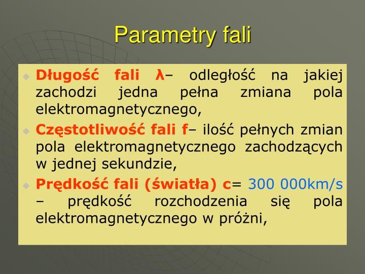 Parametry fali