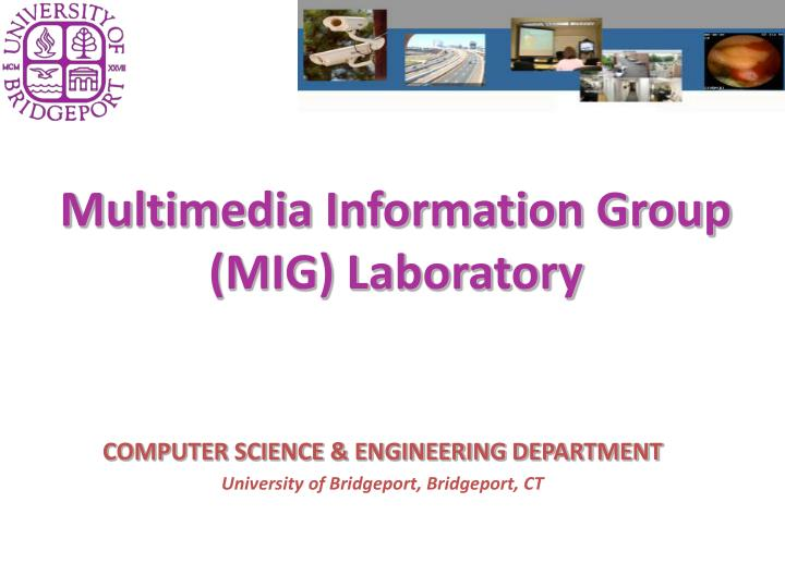 Multimedia information group mig laboratory