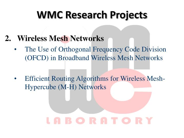 WMC Research Projects