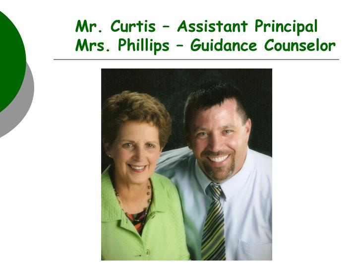 Mr. Curtis – Assistant Principal