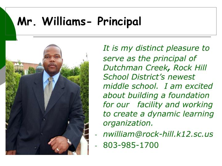 Mr. Williams- Principal