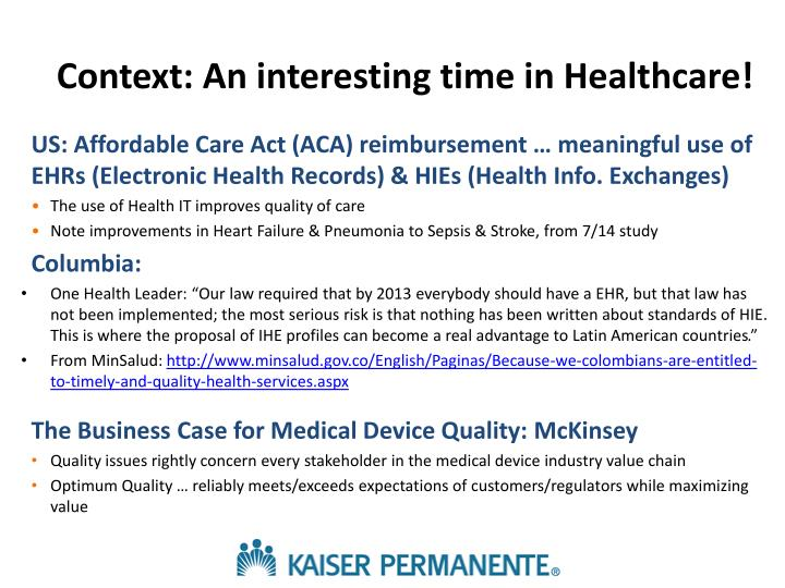 Context: An interesting time in Healthcare!