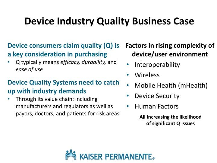 Device Industry Quality Business Case