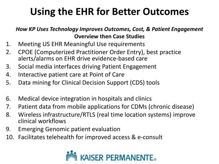 Using the EHR for Better Outcomes