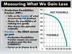 measuring what we gain lose