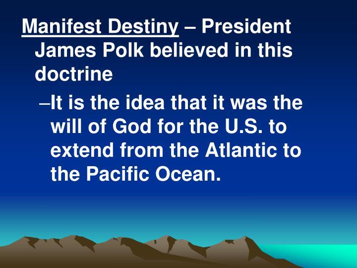 Manifest Destiny